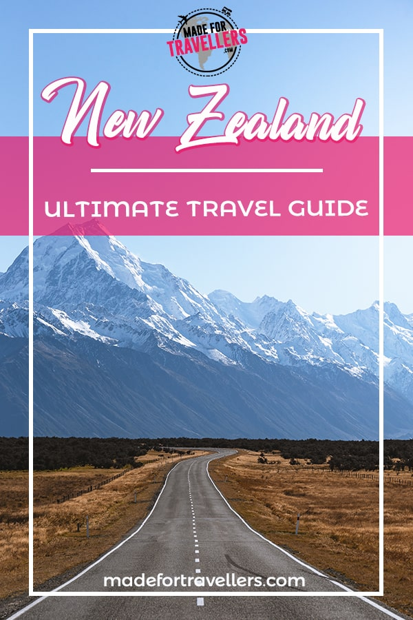 New Zealand Ultimate Travel Guide